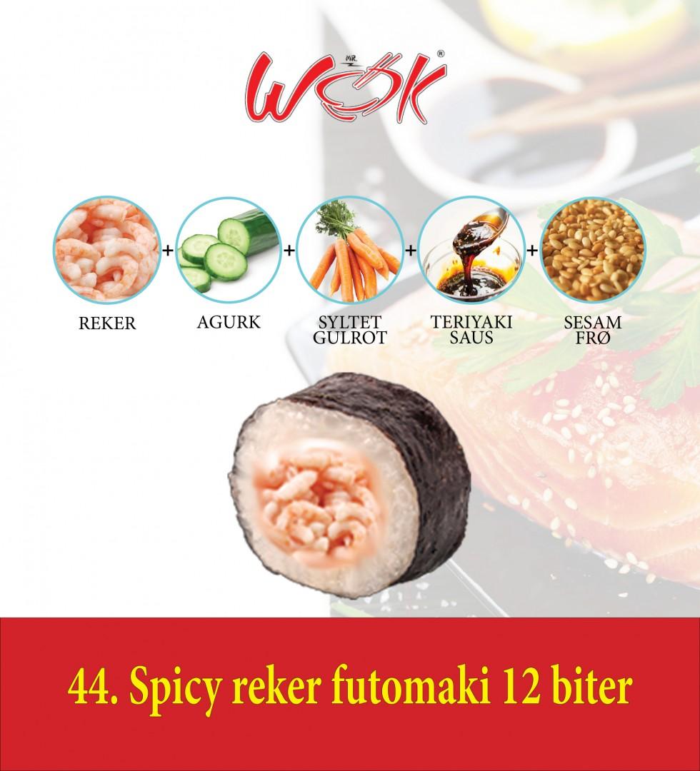 44_Spicy Reker_Futomaki